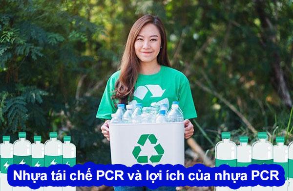 nhựa tái chế pcr và lợi ích của nó
