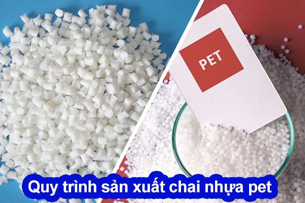 quy trình sản xuất chai nhựa pet